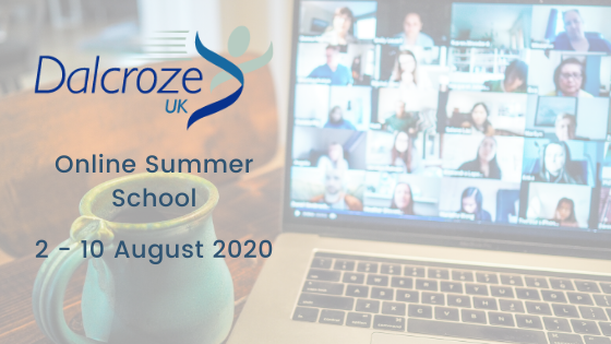 DALCROZE UK SUMMER SCHOOL IS GOING ONLINE!