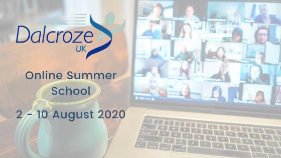 DALCROZE UK SUMMER SCHOOL IS GOING ONLINE!